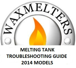 Melting Tank Troubleshooting Guide 2014-2018