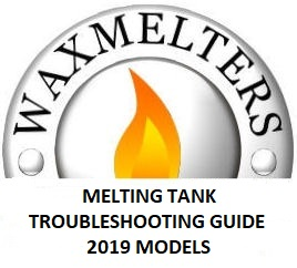 Melting Tank Troubleshooting Guide 2019+ Models
