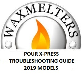 Pour X-Press Trouble Shooting Guide 2019+ Models