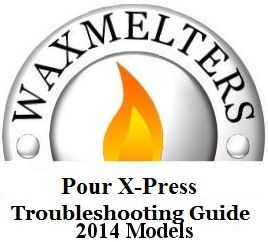 Pour X-Press Trouble Shooting Guide- 2014-2018