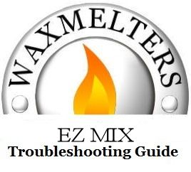 EZ MIX Troubleshooting Guide