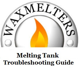 Melting Tank Troubleshooting Guide 2007-2013